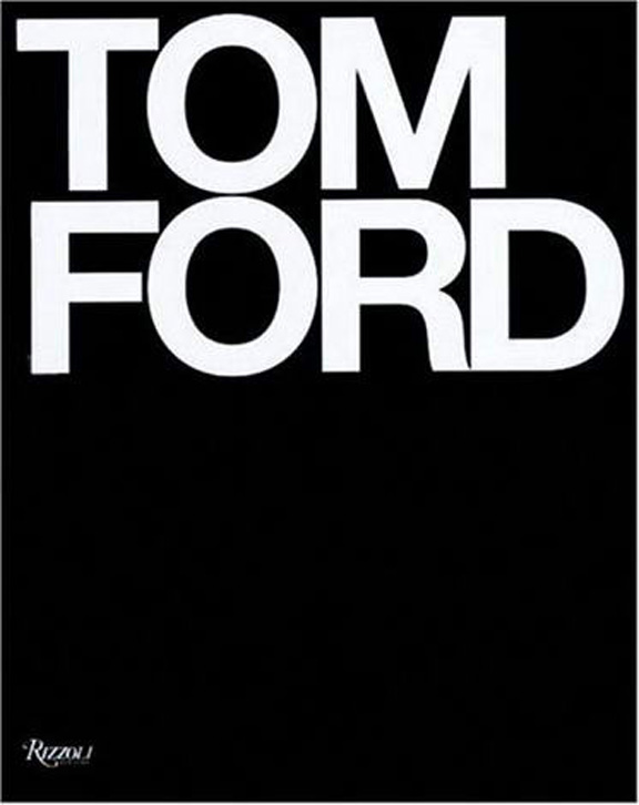 Tom Ford, fashion books, fashion lists, fashion designer