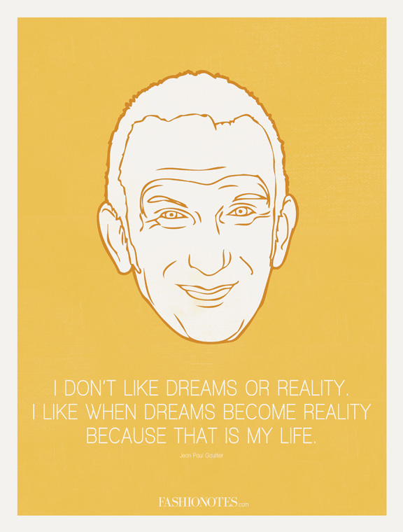 fashionotes, poster, fashion quote, Jean Paul Gaultier