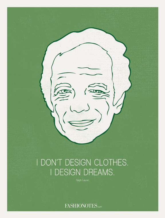 fashionotes, poster, fashion quote, Ralph Lauren