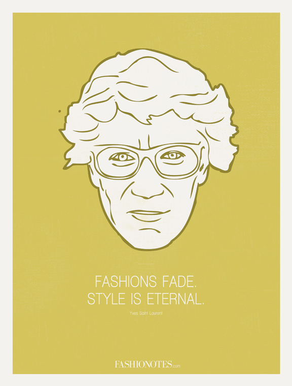fashionotes, poster, fashion quote, Yves Saint Laurent